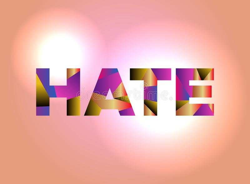 Hate Concept Colorful Word Art Illustration royalty free illustration