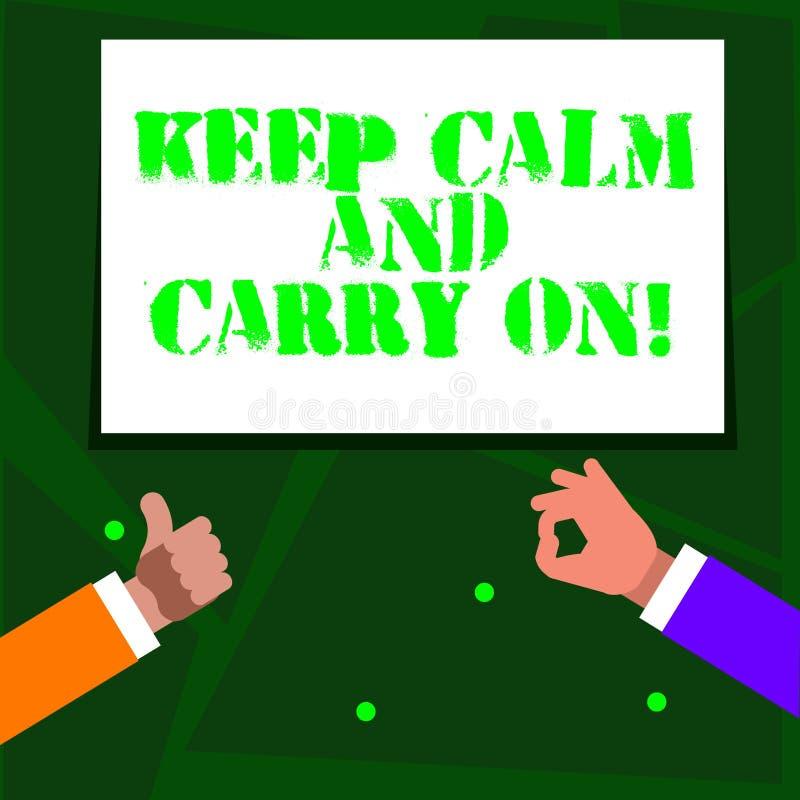 Word het schrijven de tekst houdt Kalm en Carry On Bedrijfsconcept voor slogan die persistentiegezicht van uitdaging Twee verzoek vector illustratie