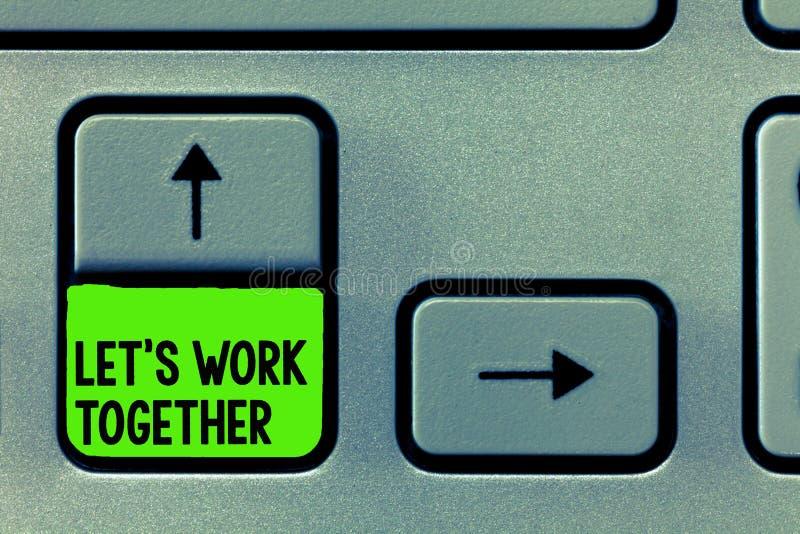 Word het schrijven de tekst liet s is samen het Werk Het bedrijfsconcept voor Unite en sluit zich aan bij Krachten om een Gemeens stock afbeelding