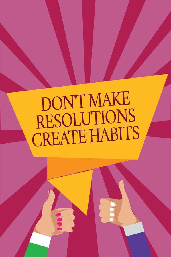 Word het schrijven de tekst trekt t aan Resoluties niet maken tot Gewoonten leiden Bedrijfsconcept voor Routine voor elke dag om  royalty-vrije illustratie