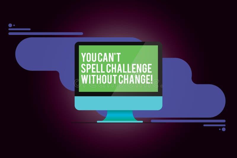 Word het schrijven de tekst u kan T Uitdaging zonder Verandering spellen Het bedrijfsconcept voor brengt veranderingen aan om doe stock illustratie