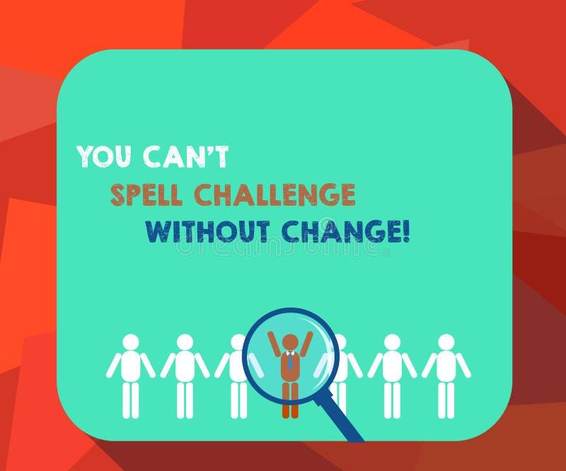 Word het schrijven de tekst u kan T Uitdaging zonder Verandering spellen Het bedrijfsconcept voor brengt veranderingen aan om doe vector illustratie