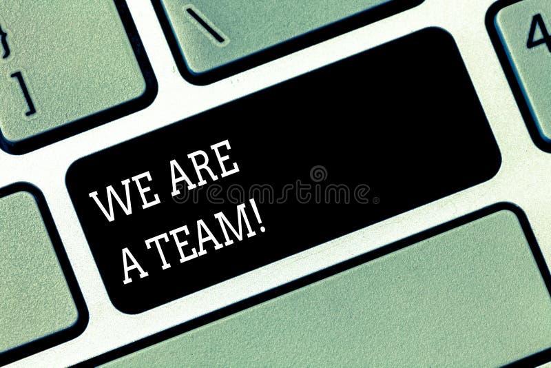 Word het schrijven tekst zijn wij een Team Bedrijfsconcept voor het Werk samen om een gemeenschappelijke visie of doelstellingen  stock afbeeldingen