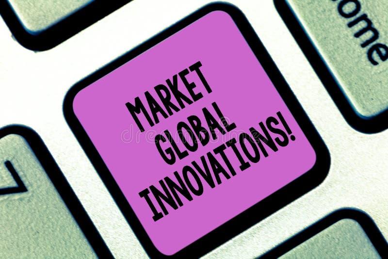 Word het schrijven tekstmarkt Globale Innovaties Het bedrijfsconcept voor verbetering van de mengeling van doelmarkten tikt zeer  royalty-vrije stock fotografie