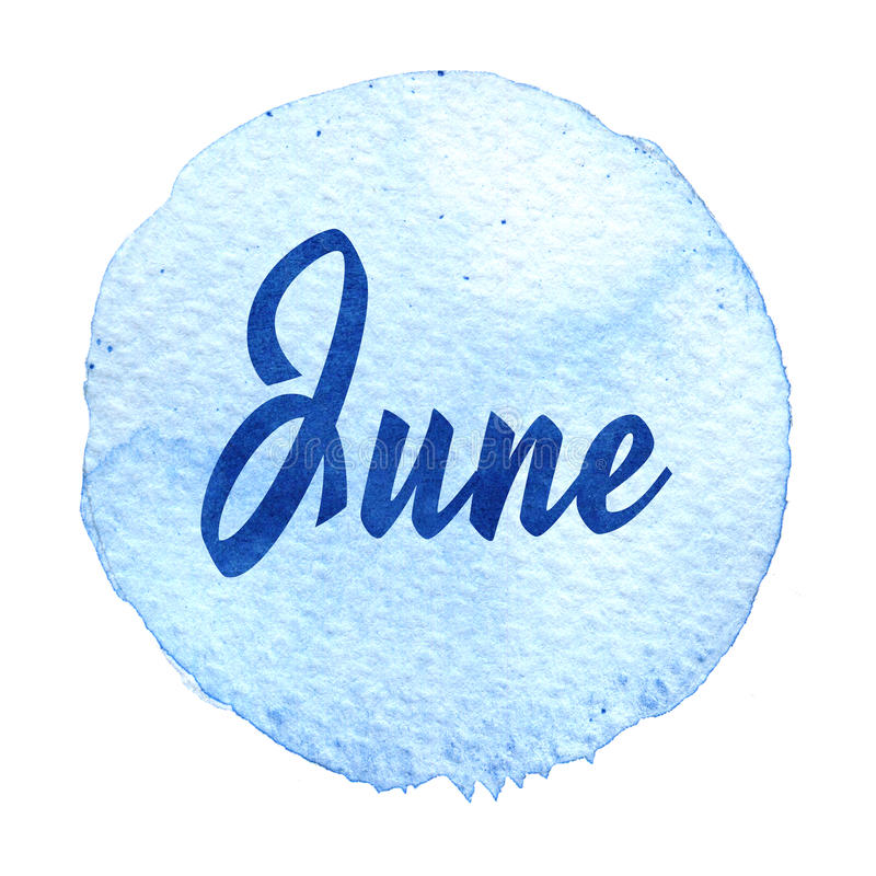 Download Word June On Blue Watercolor Background. Sticker, Label, Round Shape Stock Illustration - Image: 83721570