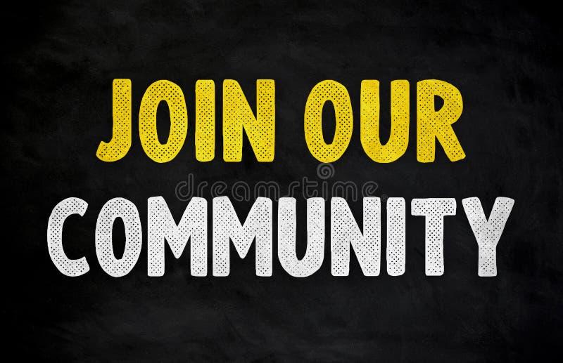 Word lid van onze gemeenschap - bordconcept stock illustratie