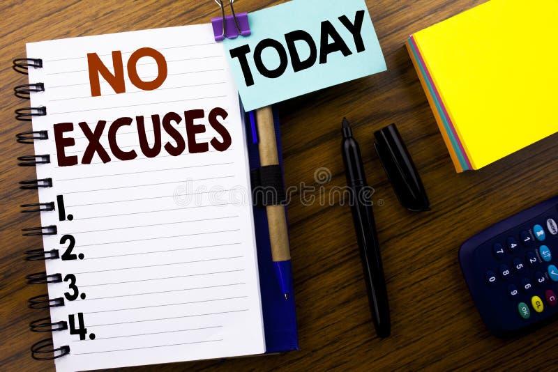 Word, n'écrivant aucune excuse Concept d'affaires pour l'interdiction d'arrêt pour l'excuse écrite sur le papier de note de livre images stock