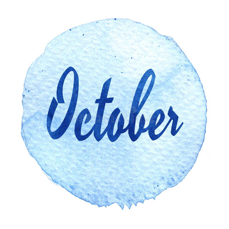 Download Word October On Blue Watercolor Background. Sticker, Label, Round Shape Stock Illustration - Image: 83721671