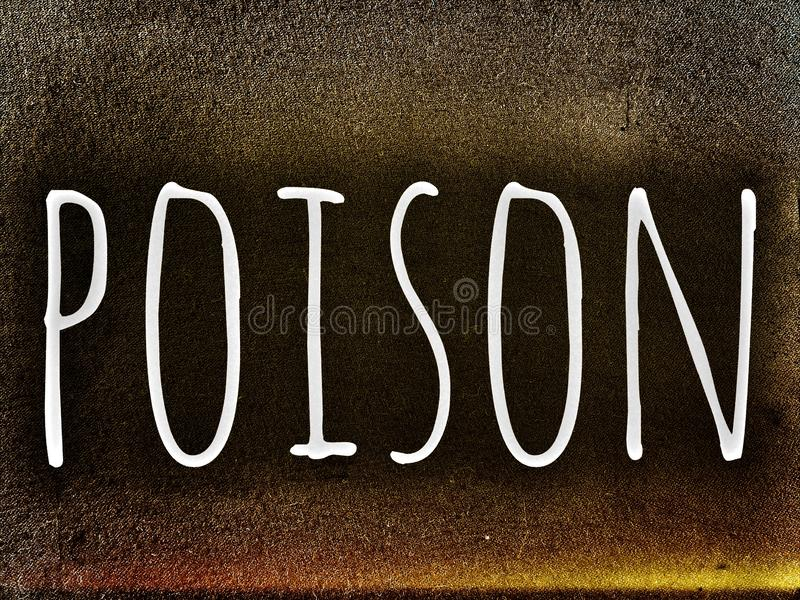 The word poison in rough style and design. Poison word written in white color on the grunge and rusty royalty free stock photos
