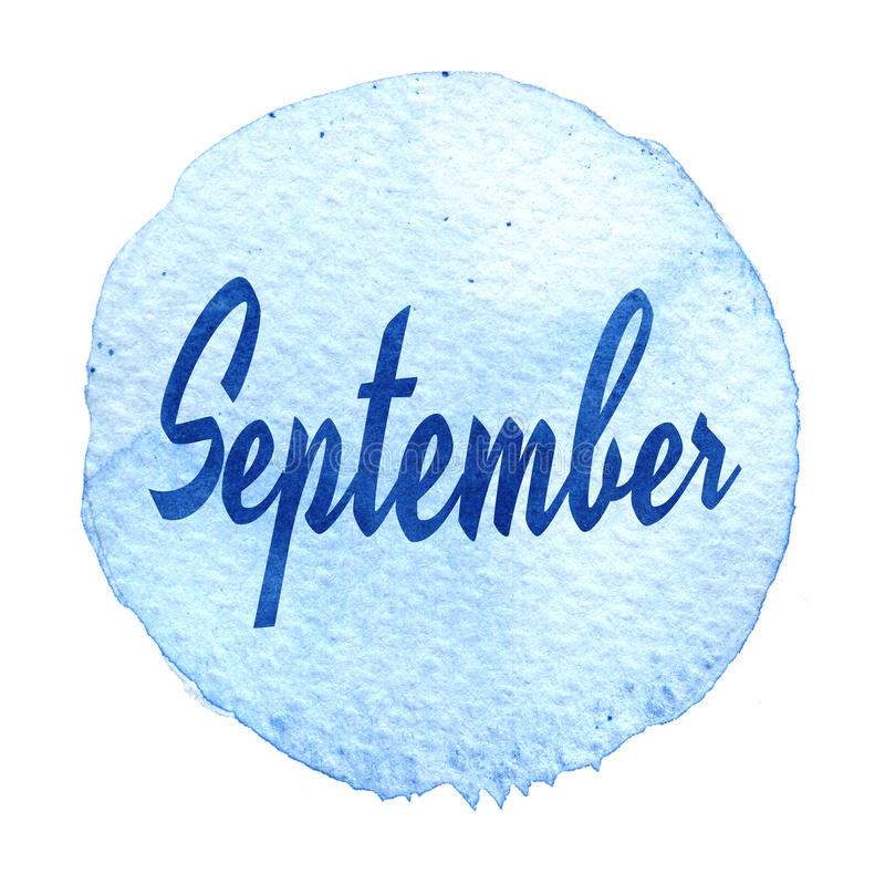 Download Word September On Blue Watercolor Background. Sticker, Label, Round Shape Stock Illustration - Image: 83721659