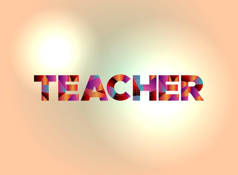 Teacher Concept Colorful Word Art Illustration Stock ...