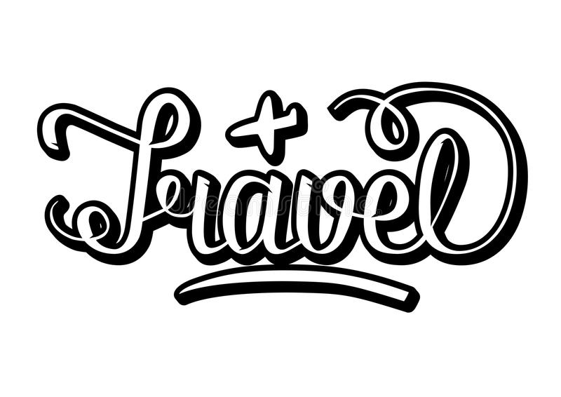 Word Travel with volume effects, written with hand lettering, and little plane sketch. Black and white colors. Word Travel with volume effects, written with hand stock illustration