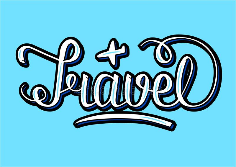 Word Travel with volume effects, written with hand lettering, an. D little plane sketch, raster vector illustration