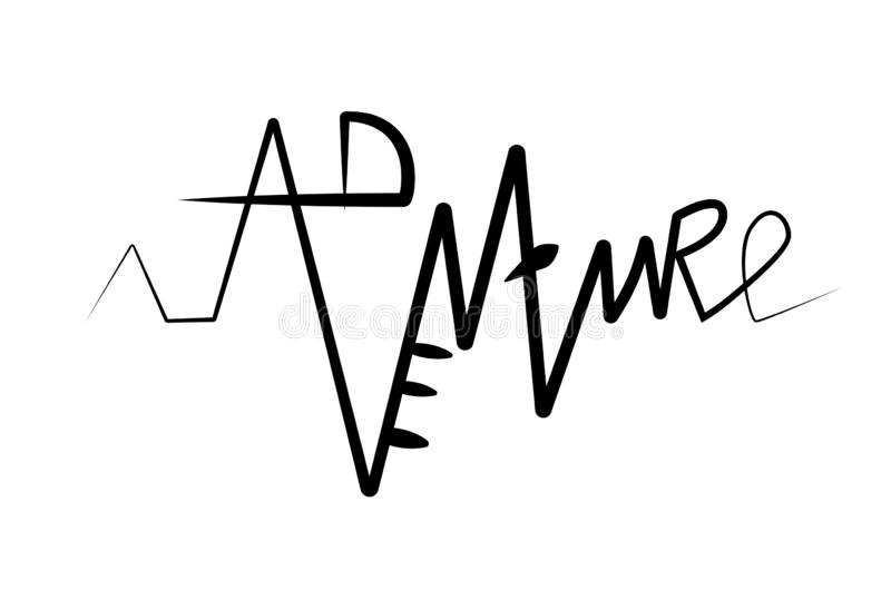 Word for typography poster design. Adventure in the form of a cardiogram. Outer label for glass, sticker on the car. Camping life vector illustration