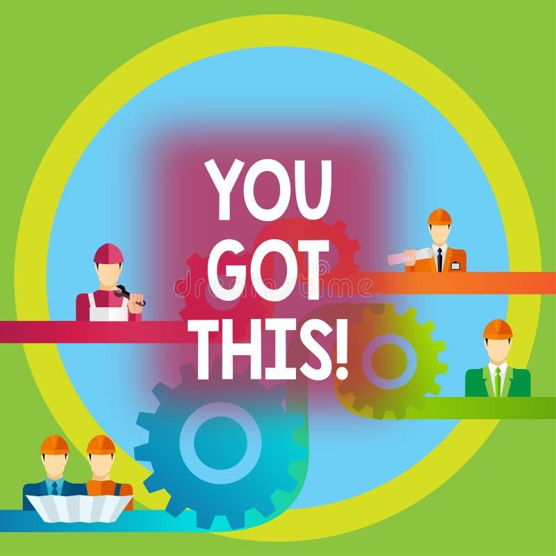 Word vous écrivant à texte a obtenu ceci Concept d'affaires pour que l'inspiration le fasse positivité de motivation de compréhen illustration de vecteur