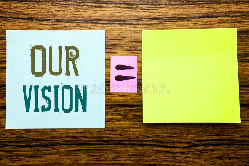 Word, writing Our Vision. Business concept for Marketing Strategy Vision written on sticky note paper on wooden background. Equati royalty free stock photos