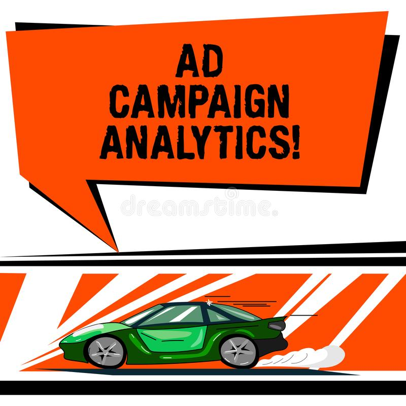 Word writing text Ad Campaign Analytics. Business concept for monitor campaigns and their respective outcomes Car with. Fast Movement icon and Exhaust Smoke royalty free illustration