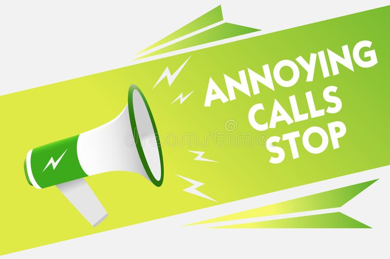Word writing text Annoying Calls Stop. Business concept for Prevent spam phones Blacklisting numbers Angry caller Message warning. Script announcement alarming stock illustration