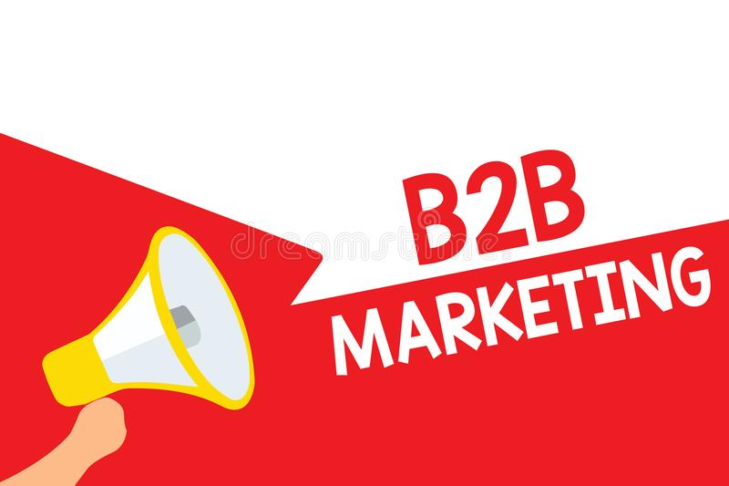 Word writing text B2B Marketing. Business concept for Partnership Companies Supply Chain Merger Leads Resell Megaphone loudspeaker. Speech bubbles important royalty free illustration
