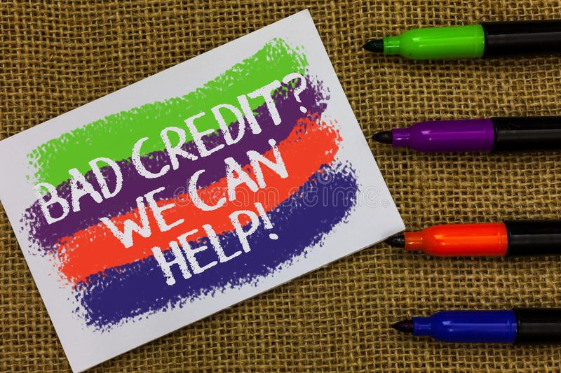 Word writing text Bad Credit question We Can Help. Business concept for Borrower with high risk Debts Financial Colorful waves wit. H white page and texts color stock photography
