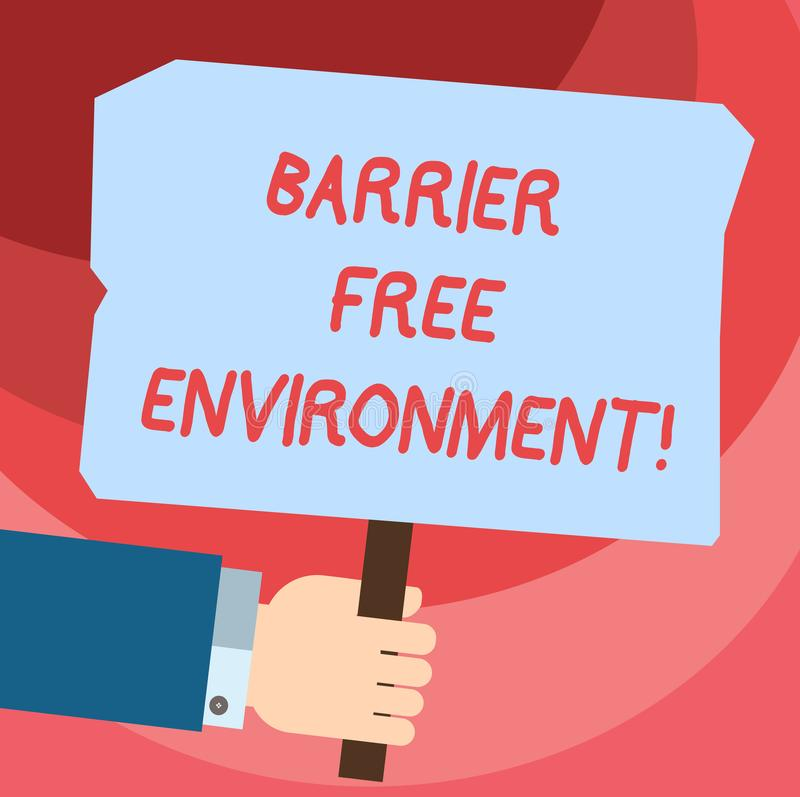 Word writing text Barrier Free Environment. Business concept for free of potential obstacles to individuals Hu analysis Hand. Holding Blank Colored Placard with royalty free illustration
