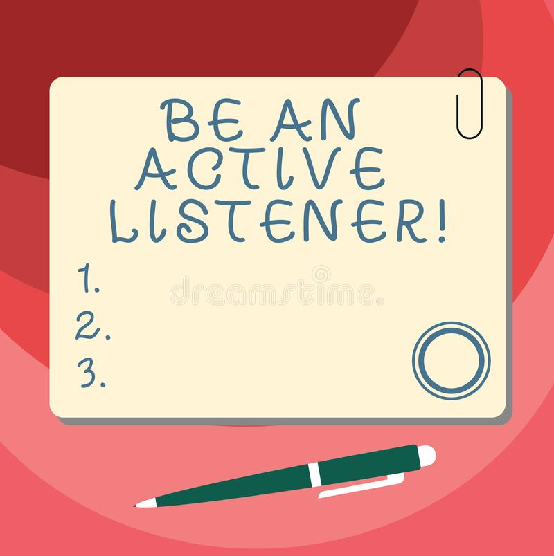 Word writing text Be An Active Listener. Business concept for Pay attention of what showing say to you Be attentive. Blank Square Color Board with Magnet Click stock illustration