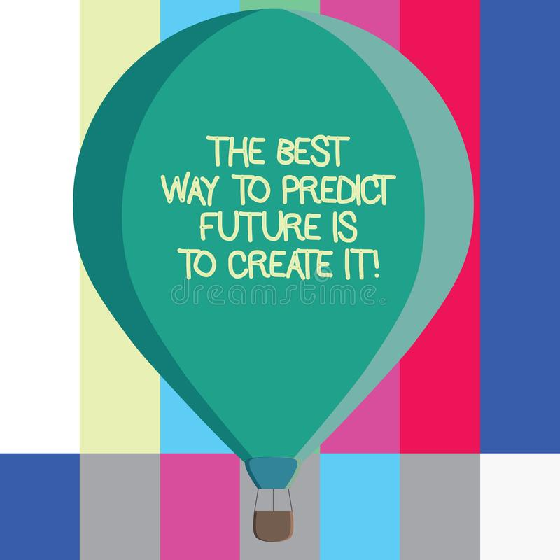 Word writing text The Best Way To Predict Future Is To Create It. Business concept for Creating your destiny Three toned Color Hot stock photography