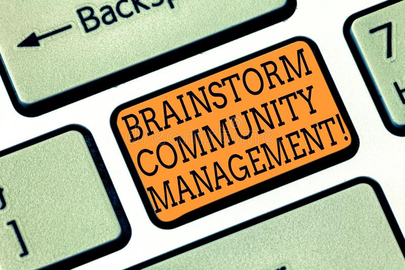 Word writing text Brainstorm Community Management. Business concept for Organizing and suggesting business strategy. Keyboard key Intention to create computer royalty free stock photos