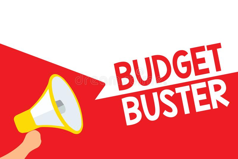 Word writing text Budget Buster. Business concept for Carefree Spending Bargains Unnecessary Purchases Overspending Megaphone loud. Speaker speech bubbles royalty free illustration