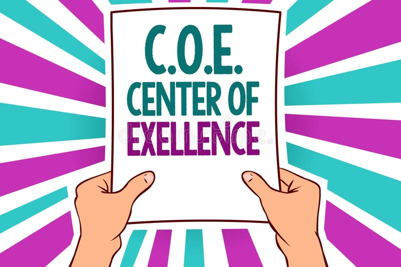 Word writing text C.O.E Center Of Excellence. Business concept for being alpha leader in your position Achieve Man holding paper i. Mportant message remarkable stock photography