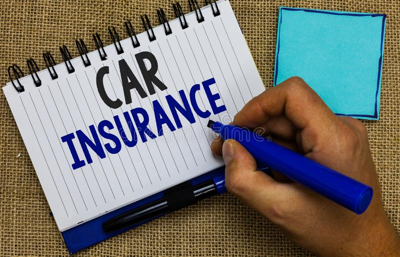 Word writing text Car Insurance. Business concept for Accidents coverage Comprehensive Policy Motor Vehicle Guaranty Man. Holding marker notebook page reminder royalty free stock image