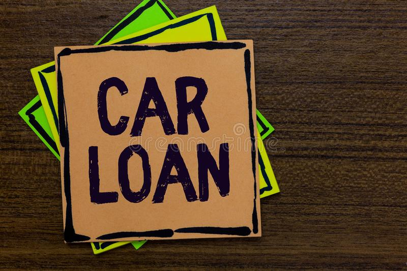 Word writing text Car Loan. Business concept for taking money from bank with big interest to buy new vehicle Paper notes Important. Reminders Express ideas stock photography