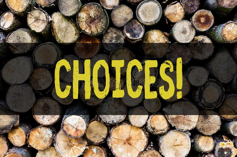 Word writing text Choices. Business concept for Preference Discretion Inclination Distinguish Options Selection Wooden. Word writing text Choices. Business photo stock photo