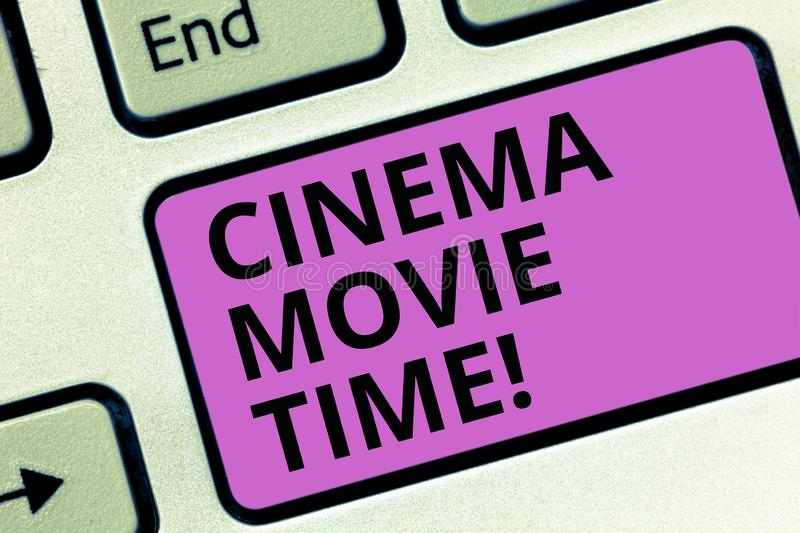 Word writing text Cinema Movie Time. Business concept for which entertainment such showing movie scheduled to start. Keyboard key Intention to create computer royalty free stock photography