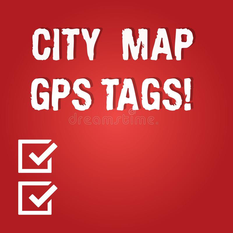 Word writing text City Map Gps Tags. Business concept for Global positioning system location of places in cities Blank royalty free illustration