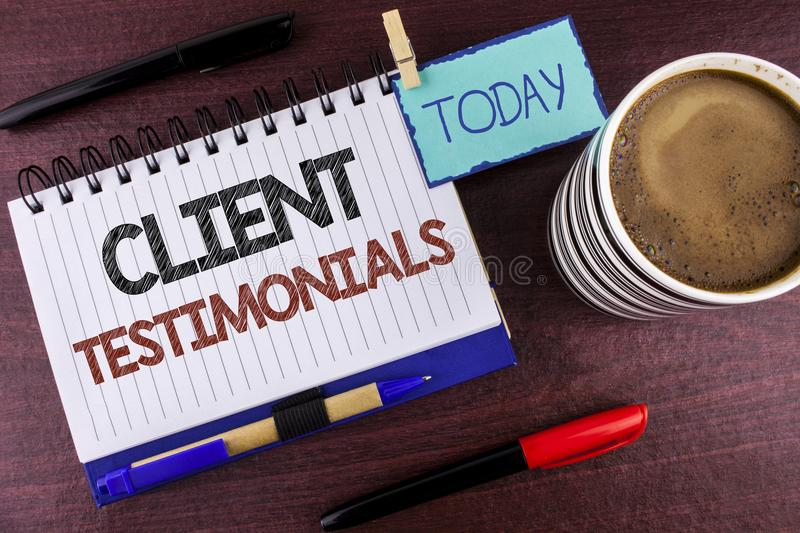 Word writing text Client Testimonials. Business concept for Customer Personal Experiences Reviews Opinions Feedback written on Not stock photography