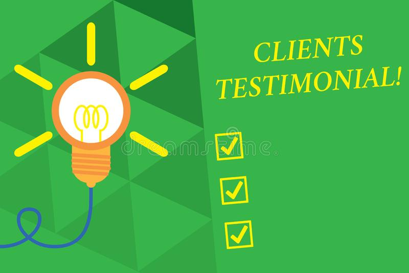 Word writing text Clients Testimonial. Business concept for Formal Statement Testifying Candid Endorsement by Others Big. Word writing text Clients Testimonial stock illustration