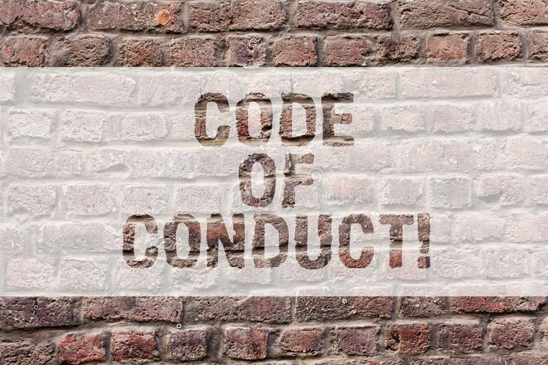Word writing text Code Of Conduct. Business concept for Ethics rules moral codes ethical principles values respect Brick. Wall art like Graffiti motivational stock illustration