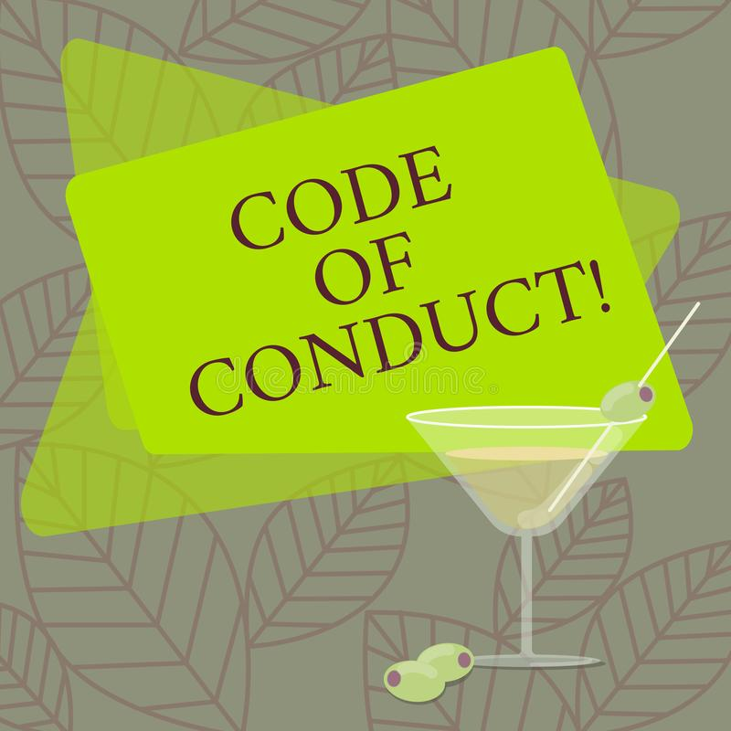Word writing text Code Of Conduct. Business concept for Ethics rules moral codes ethical principles values respect. Filled Cocktail Wine Glass with Olive on the stock illustration