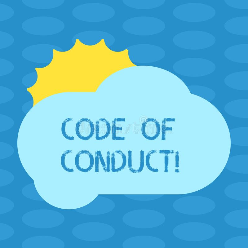Word writing text Code Of Conduct. Business concept for Ethics rules moral codes ethical principles values respect Sun. Hiding Shining Behind Blank Fluffy Color royalty free illustration