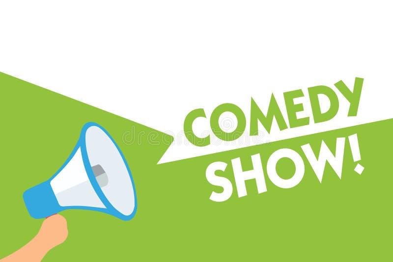 Word writing text Comedy Show. Business concept for Funny program Humorous Amusing medium of Entertainment Megaphone loudspeaker s. Peech bubbles important vector illustration