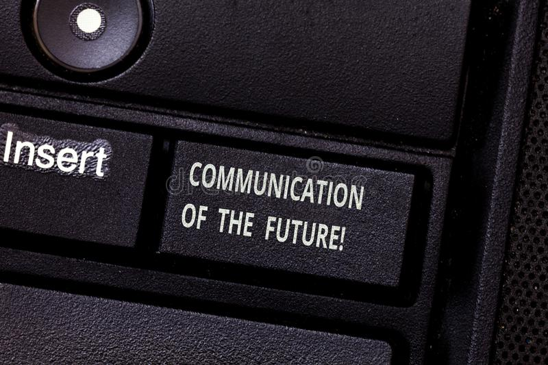 Word writing text Communication Of The Future. Business concept for Online social media technologies interface Keyboard. Key Intention to create computer stock photo