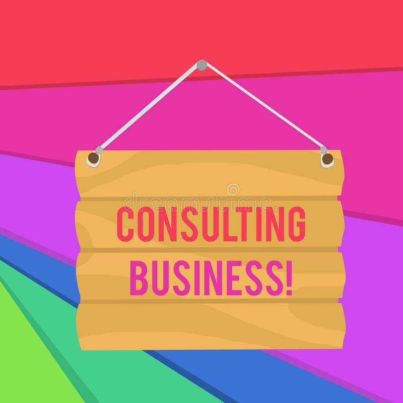 Word writing text Consulting Business. Business concept for Consultancy Firm Experts give Professional Advice Hook Up. Word writing text Consulting Business royalty free illustration