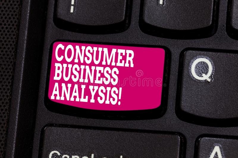Word writing text Consumer Business Analysis. Business concept for collect information on the target market s is needs. Keyboard key Intention to create stock images