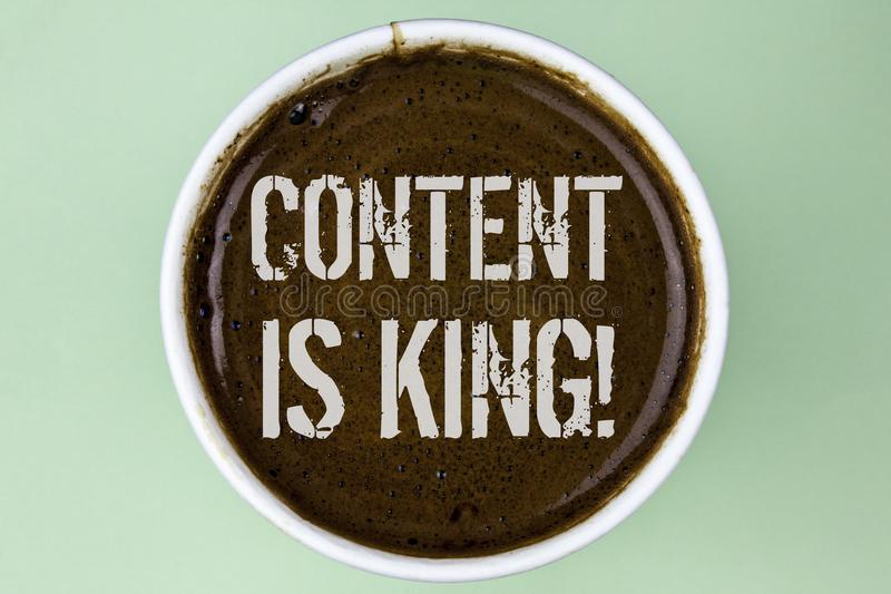 Word writing text Content Is King Motivational Call. Business concept for Strategy online internet digital seo written on Coffee i. Word writing text Content Is royalty free stock photography