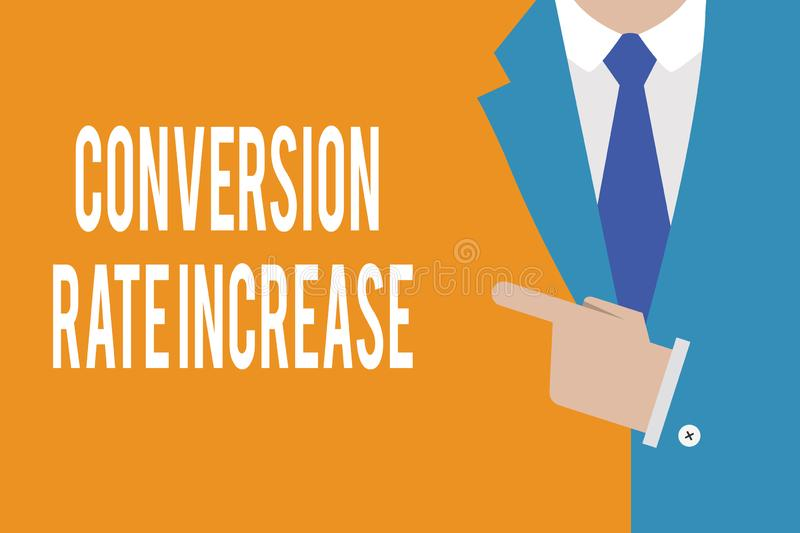 Word writing text Conversion Rate Increase. Business concept for Ratio of Total Visitors who perform desired actions.  vector illustration