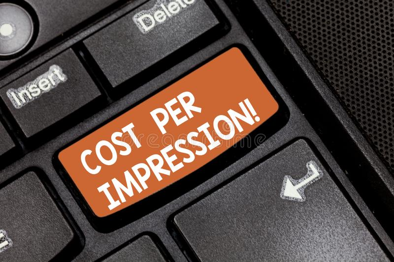 Word writing text Cost Per Impression. Business concept for refers rate that advertiser has agreed to pay for number. Keyboard key Intention to create computer stock images