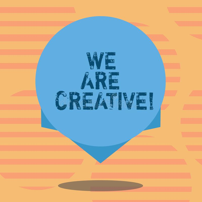 Word writing text We Are Creative. Business concept for To have a lot of creativity original ideas good for design Blank. Color Circle Floating photo with royalty free illustration