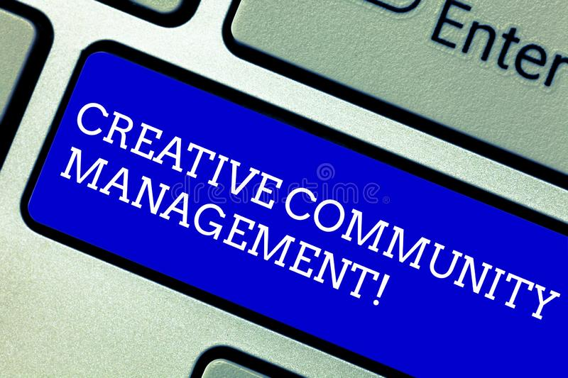 Word writing text Creative Community Management. Business concept for advocating a brand on social networks Keyboard key. Intention to create computer message stock photo