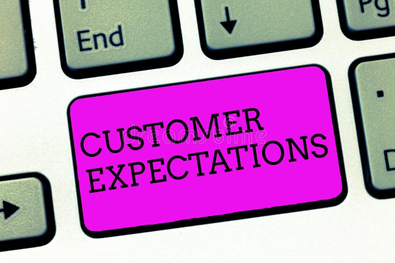 Word writing text Customer Expectations. Business concept for Benefits a Client Expect Surpass the needs and wants.  stock photography